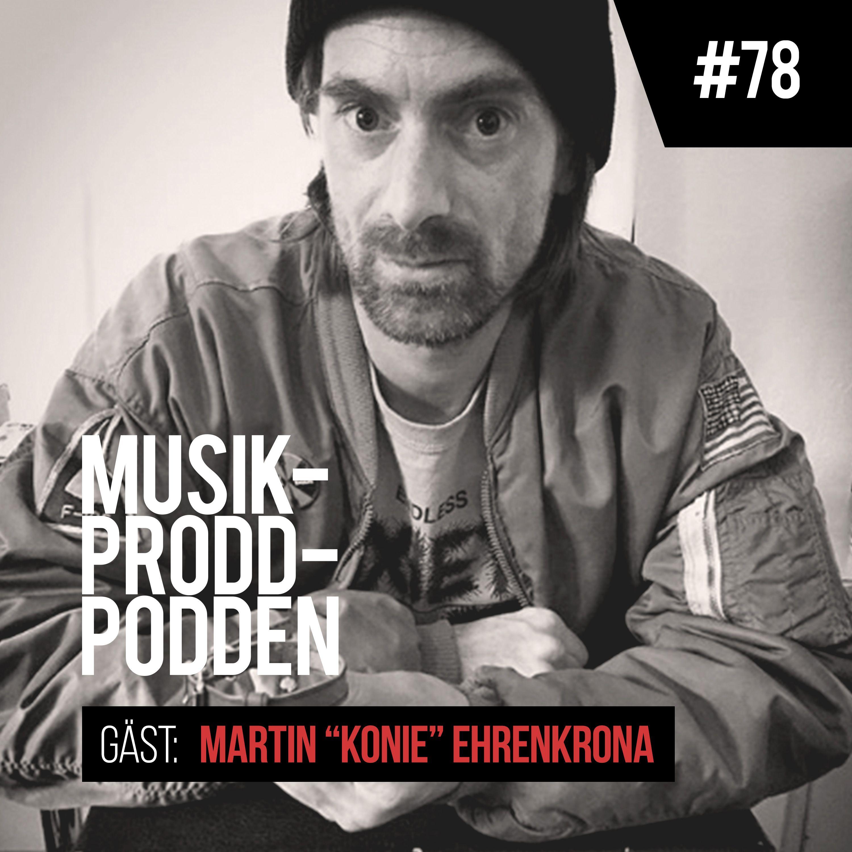#78 Att göra sin grej med Martin Ehrenkrona