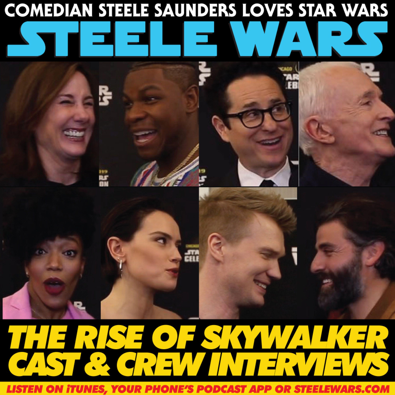 Ep 203 3 Ep Ix Cast Crew Interviews Jj Kathy Daisy Oscar More Steele Wars Star Wars Podcast Lyssna Har Poddtoppen Se