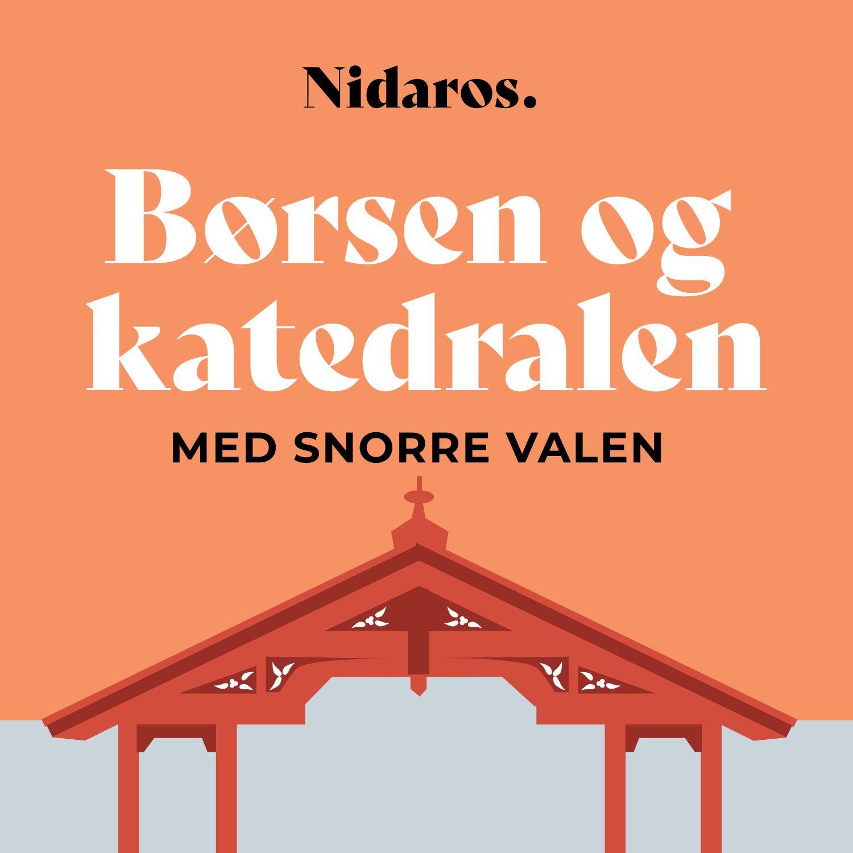 Børsen og katedralen - med Snorre Valen