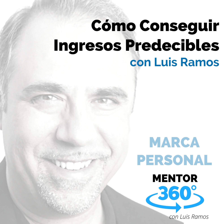 Cómo Conseguir Ingresos Predecibles - MENTOR360