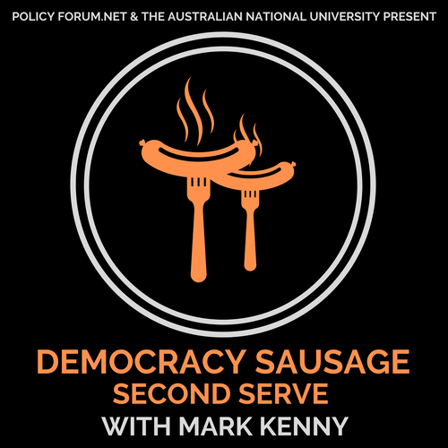 Democracy Sausage with Mark Kenny: The Dismissal (the Palace Letters Director's edition)