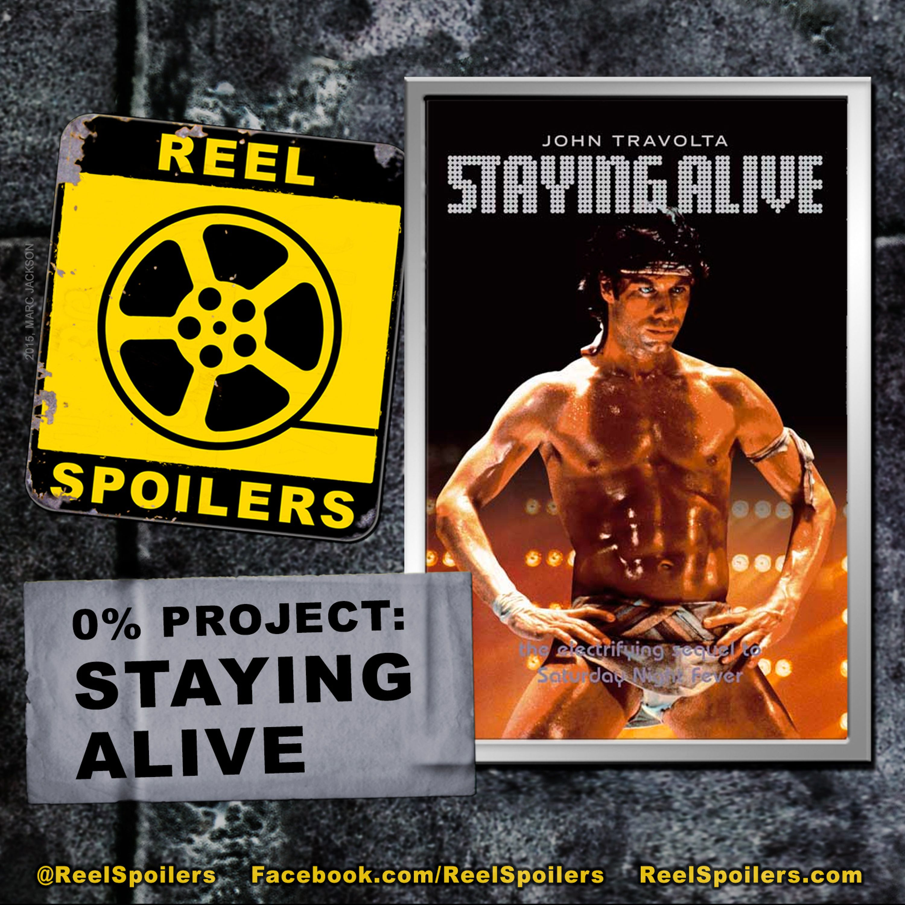 0% Project: STAYING ALIVE Starring John Travolta