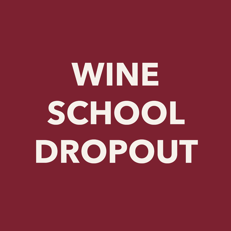 Studio Ochenta Presents: Wine School Dropout