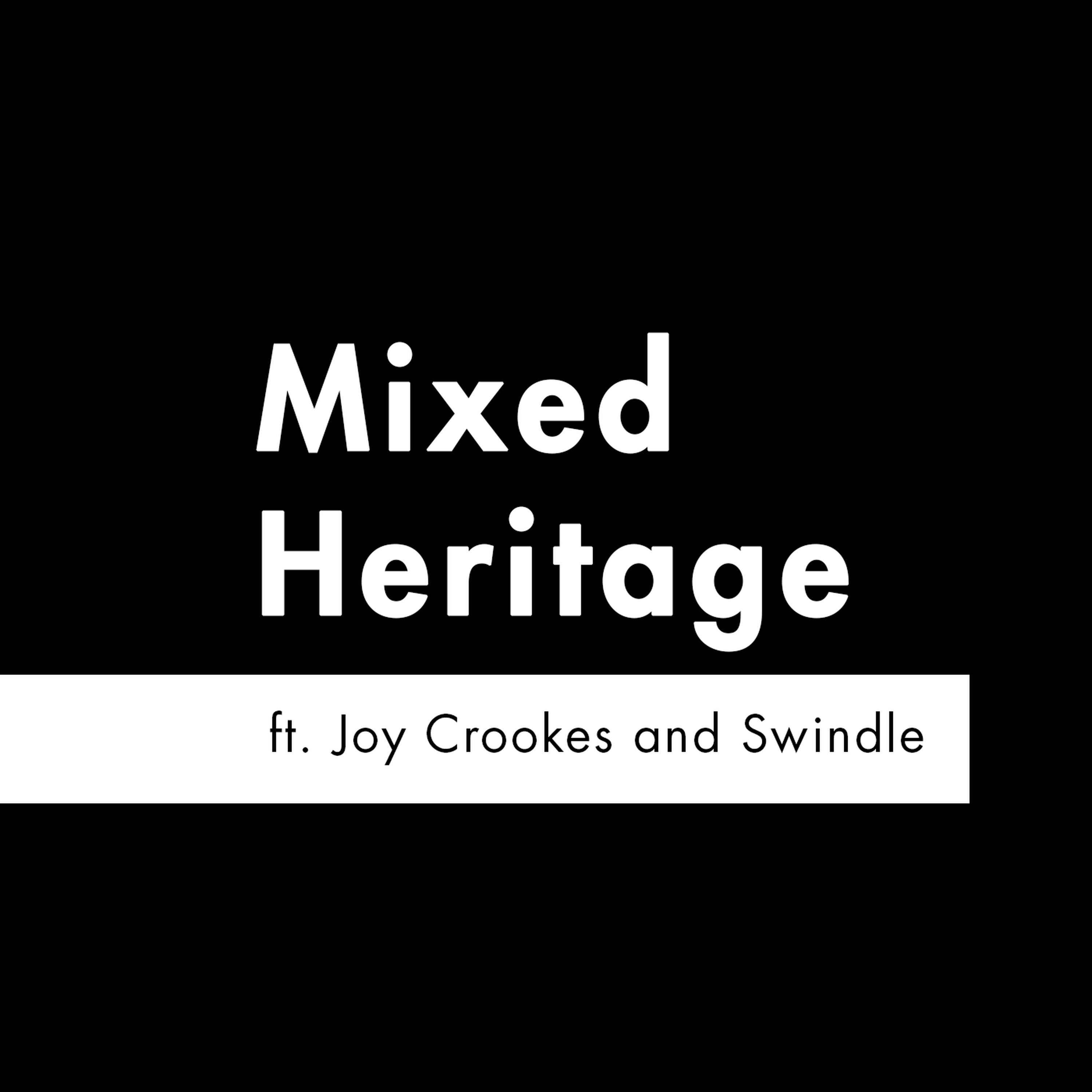 S2 E5 - 'Mixed Heritage' feat. Joy Crookes and Swindle