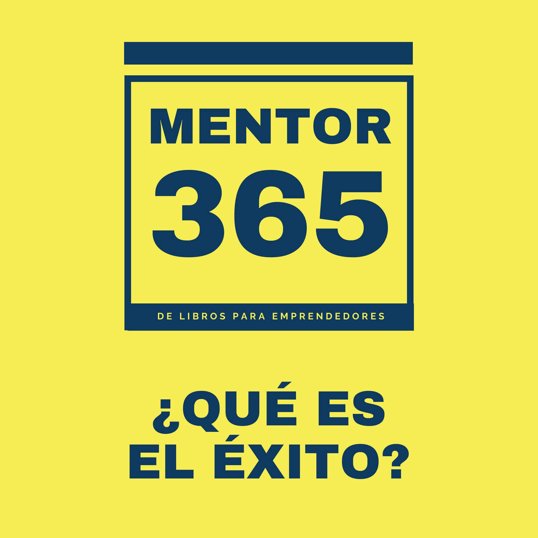¿Qué es el éxito? - MENTOR365