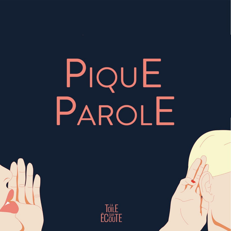 #PIQUE PAROLE : 09 MARINE DE NICOLA