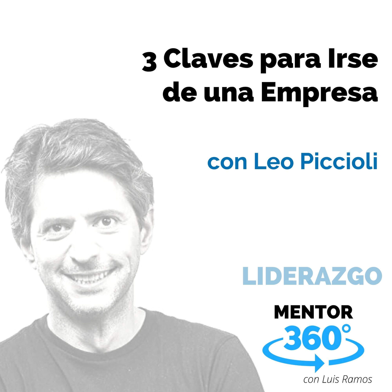 3 Claves para Irse de una Empresa, con Leo Piccioli - LIDERAZGO - MENTOR360