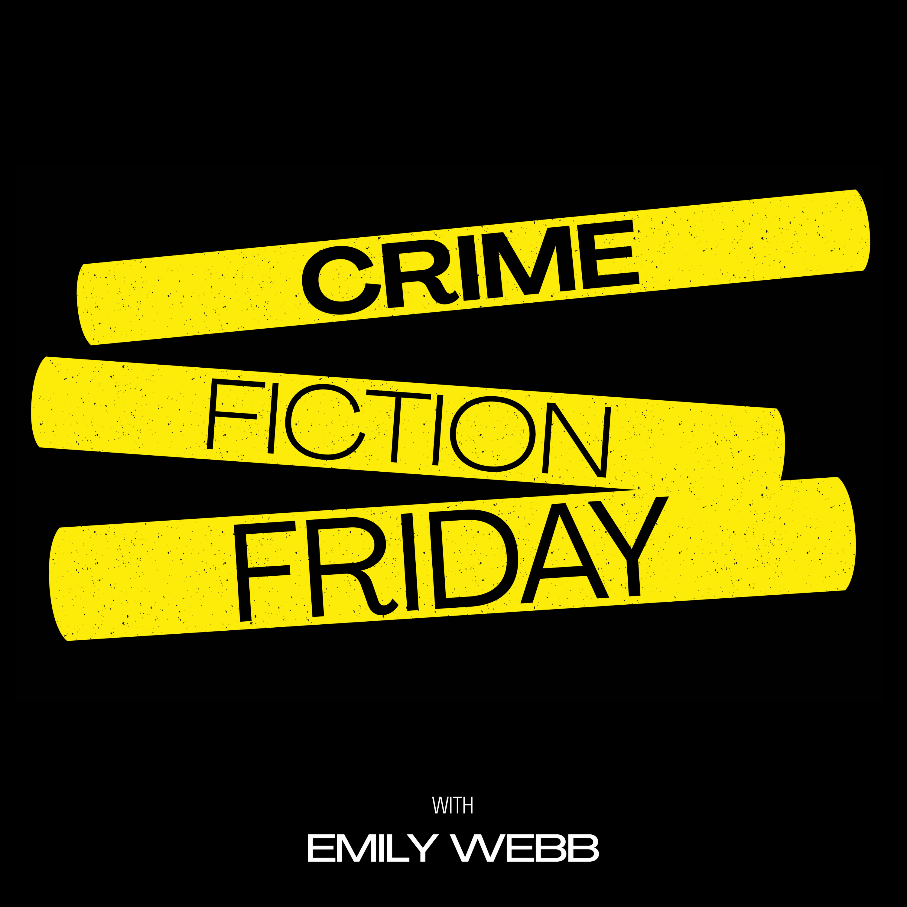 Introducing: Crime Fiction Friday with Emily Webb - #188