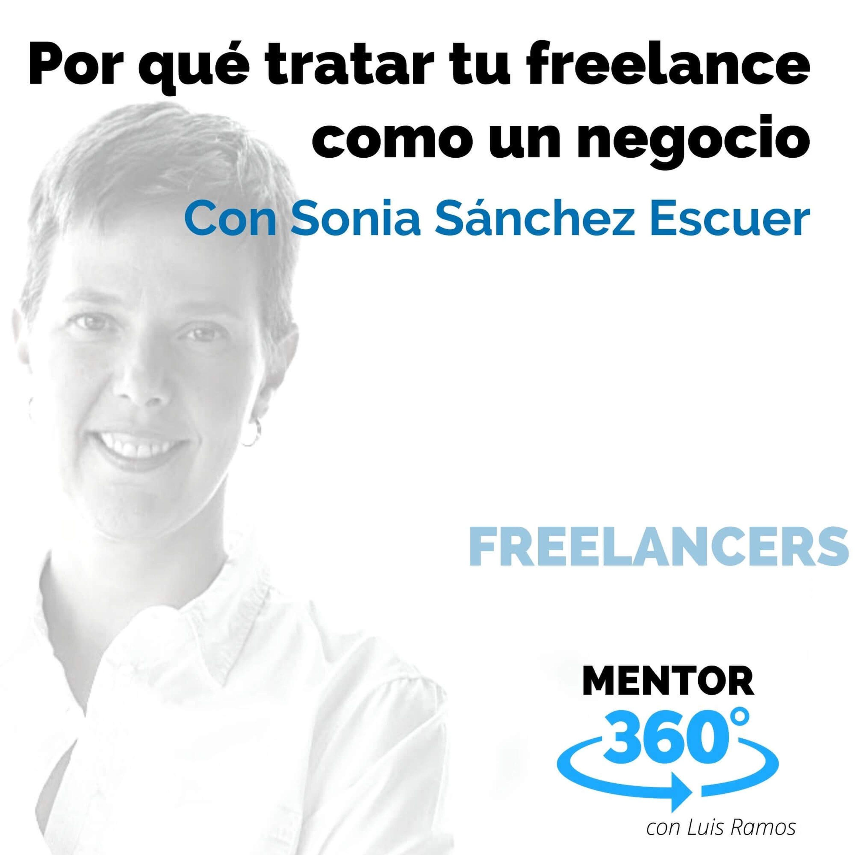 Por qué tratar tu freelance como un negocio. con Sonia Sánchez Escuer - MENTOR360