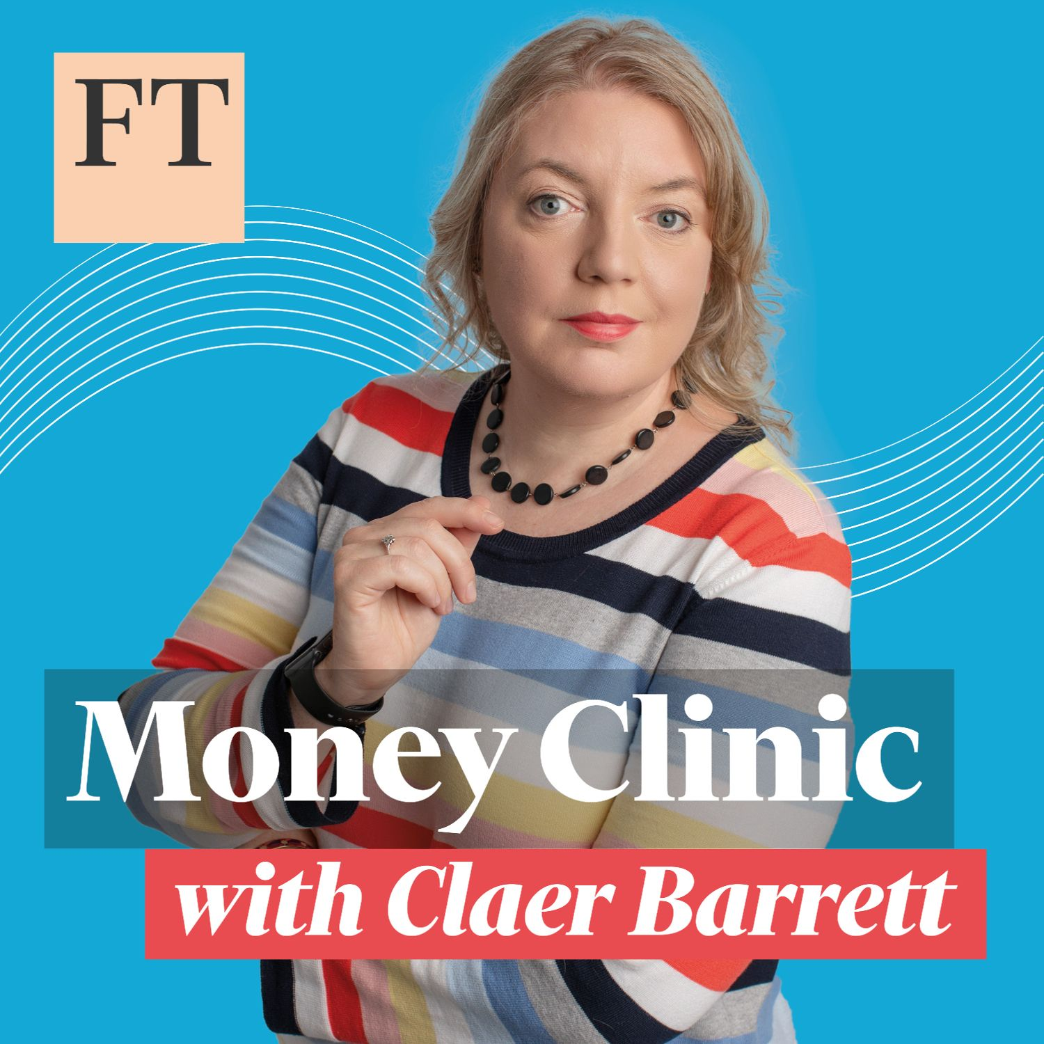 Money Clinic with Claer Barrett