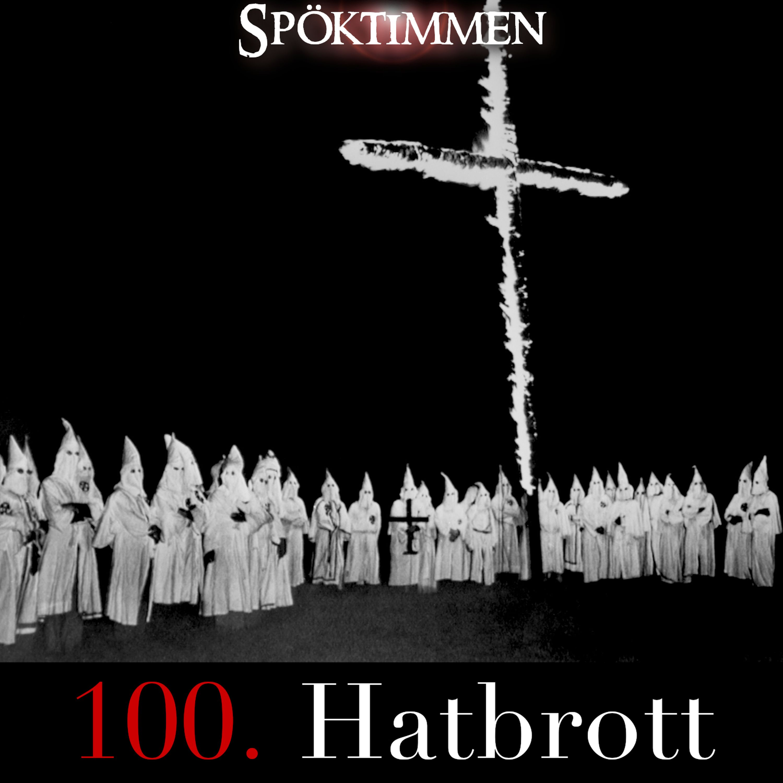100. Hatbrott