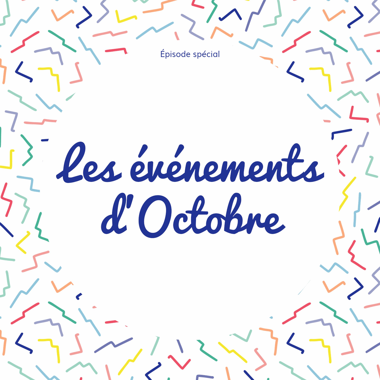 [Annonce] Les événements du mois d'Octobre !