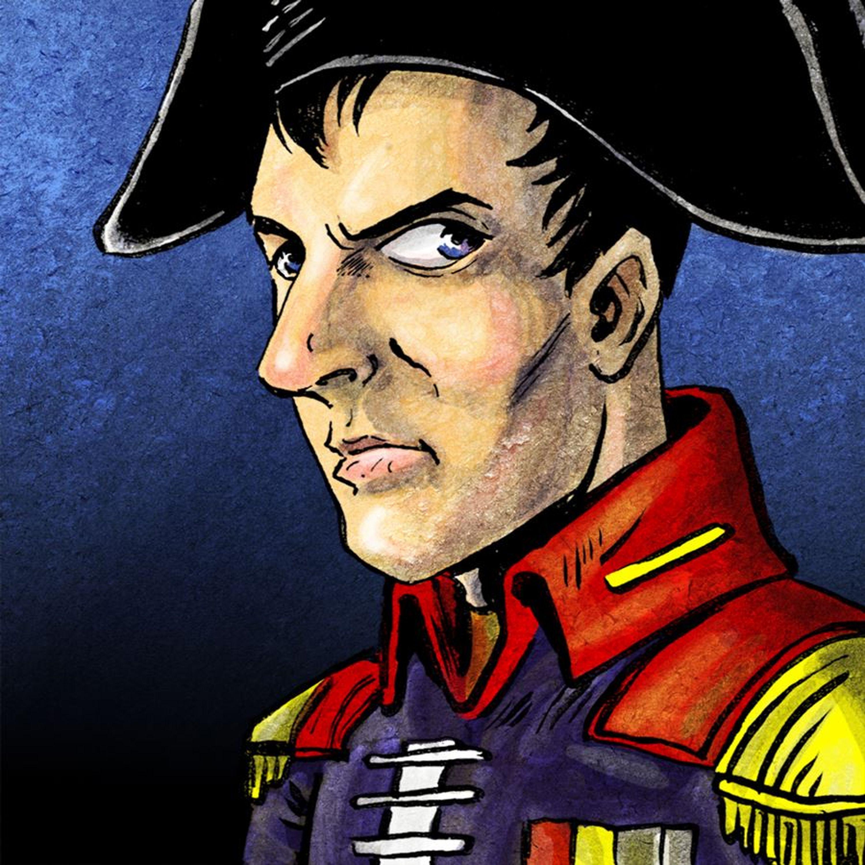 Episode #7- Napoleon Bonaparte: Man or Myth? (Part II)