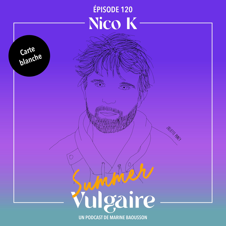 CARTE BLANCHE à NICO K