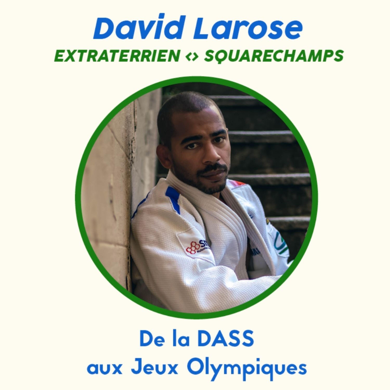 #66 David Larose (Judo) - De la DASS aux Jeux Olympiques