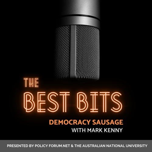Democracy Sausage with Mark Kenny: The best bits