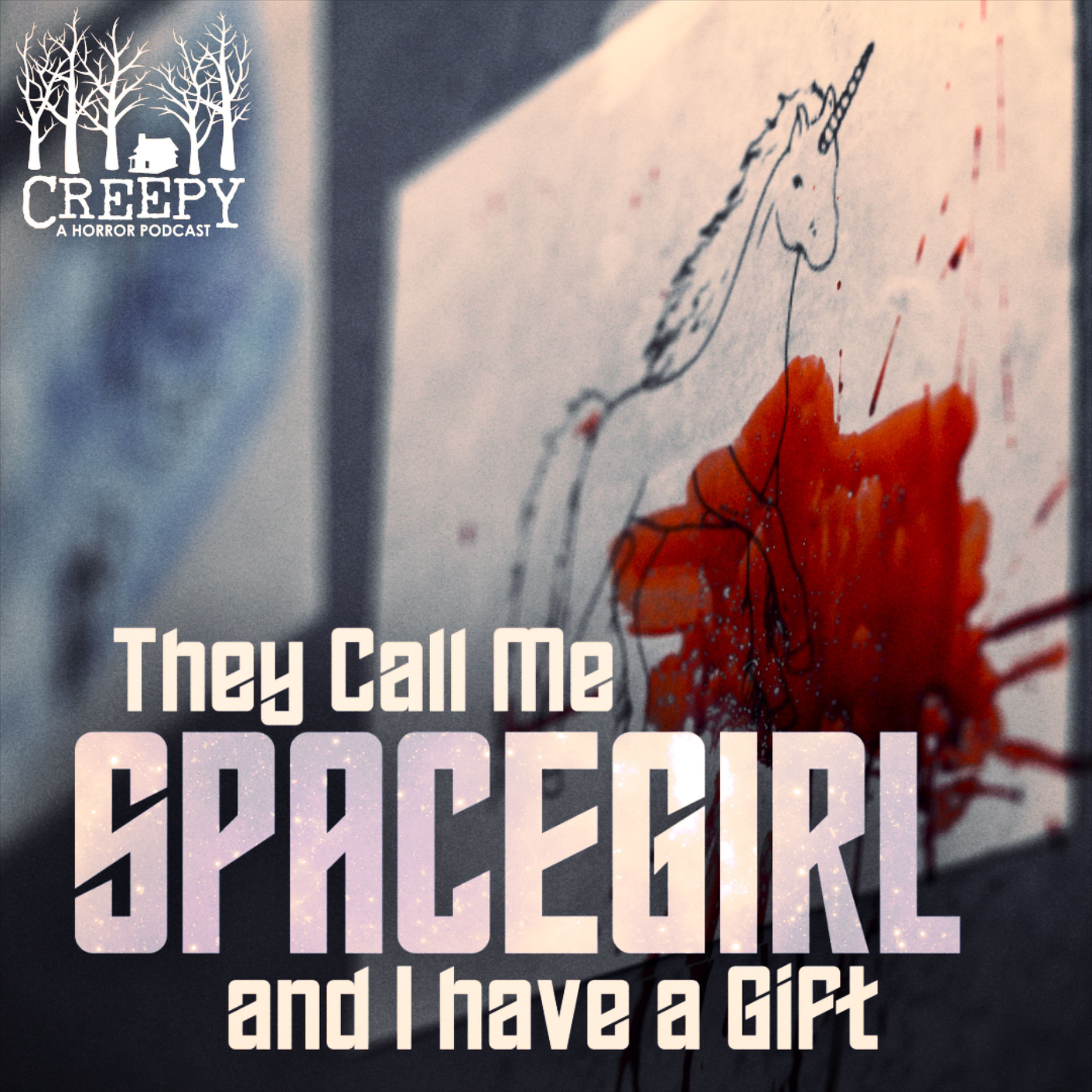 They Call Me Spacegirl and I Have A Gift